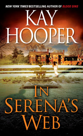 In Serena's Web by Kay Hooper