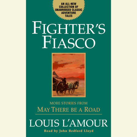 Fighter's Fiasco by Louis L'Amour