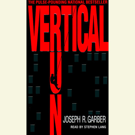 Vertical Run by Joseph R. Garber