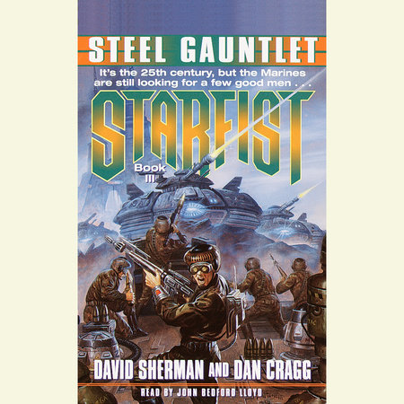 Starfist: Steel Gauntlet by David Sherman and Dan Cragg