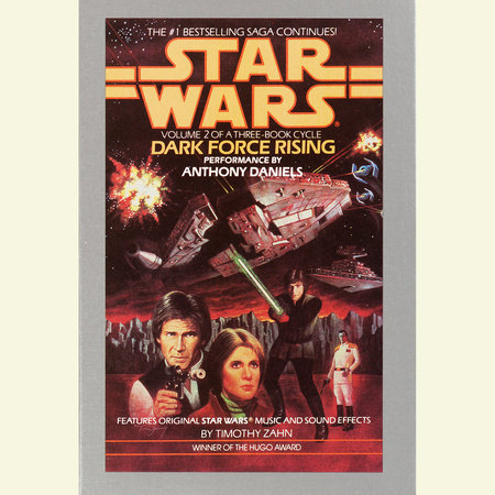 Dark Force Rising: Star Wars (The Thrawn Trilogy) by Timothy Zahn