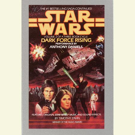 Dark Force Rising: Star Wars (The Thrawn Trilogy) by Timothy Zahn