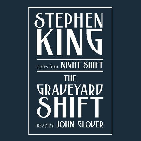 Graveyard Shift by Stephen King