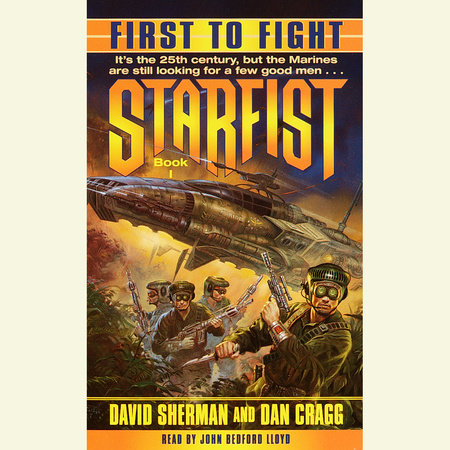 Starfist: First to Fight by David Sherman and Dan Cragg