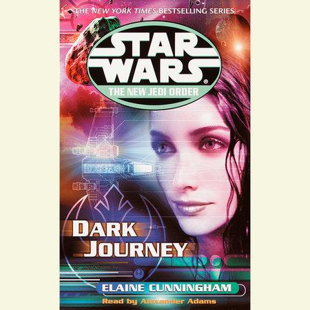 Dark Journey: Star Wars Legends by Elaine Cunningham