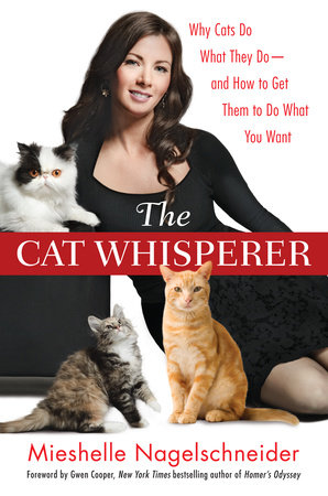 The Cat Whisperer by Mieshelle Nagelschneider