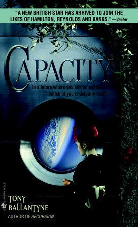 Capacity by Tony Ballantyne