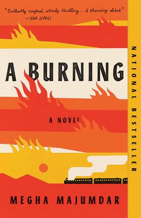 A Burning by Megha Majumdar