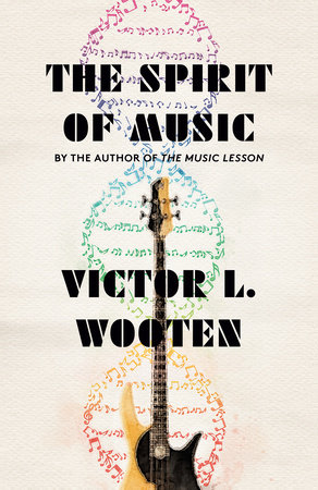 The Spirit of Music by Victor L. Wooten