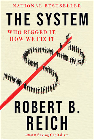 The System by Robert B. Reich