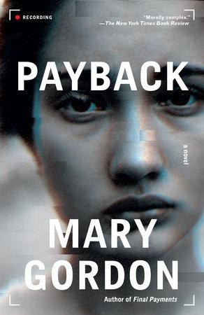 Payback by Mary Gordon