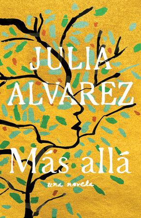 Más allá by Julia Alvarez