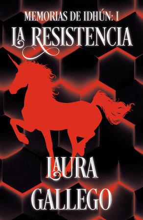 Memorias de Idhun: La Resistencia by Laura Gallego