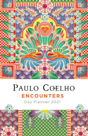 Encounters: Day Planner 2021 by Paulo Coelho