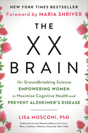 The XX Brain by Lisa Mosconi PhD
