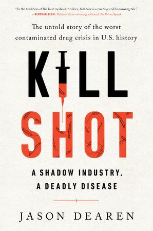 Kill Shot by Jason Dearen
