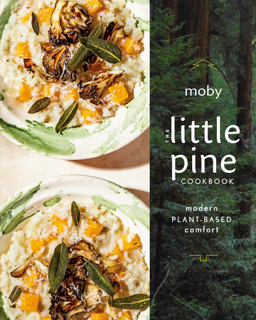 The Little Pine Cookbook by Moby