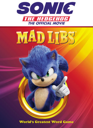 Sonic the Hedgehog: The Official Movie Mad Libs by Anthony Casciano