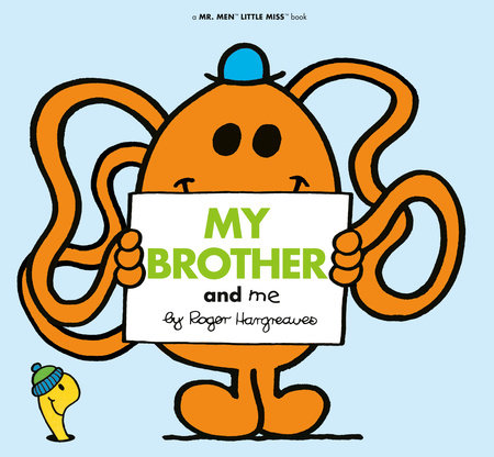 My Brother and Me by Roger Hargreaves