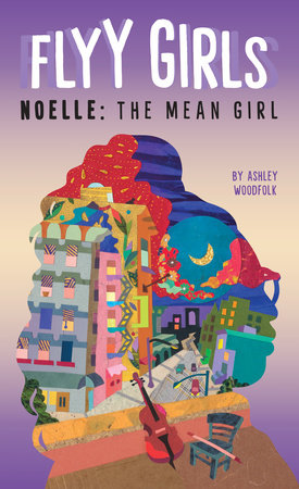 Noelle: The Mean Girl #3 by Ashley Woodfolk