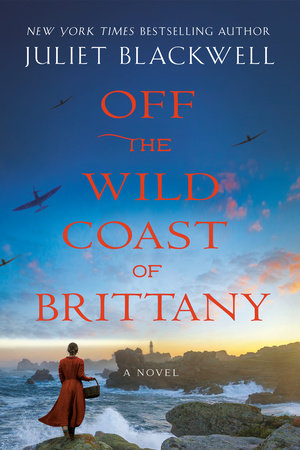 Off the Wild Coast of Brittany by Juliet Blackwell