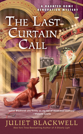 The Last Curtain Call by Juliet Blackwell