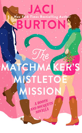 The Matchmaker's Mistletoe Mission by Jaci Burton