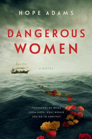 Dangerous Women by Hope Adams