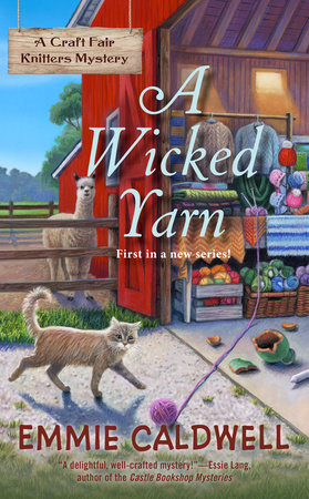 A Wicked Yarn by Emmie Caldwell