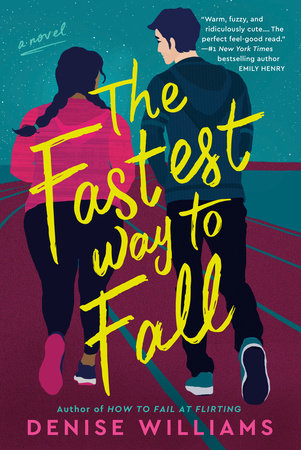 The Fastest Way to Fall by Denise Williams