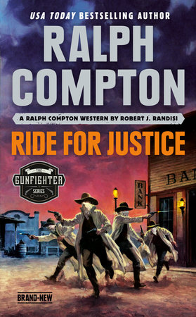 Ralph Compton Ride for Justice by Robert J. Randisi and Ralph Compton