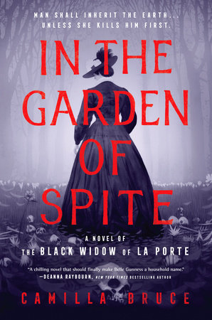 In the Garden of Spite by Camilla Bruce