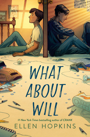 What About Will by Ellen Hopkins