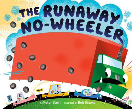 The Runaway No-wheeler by Peter Stein