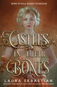 Castles in Their Bones
