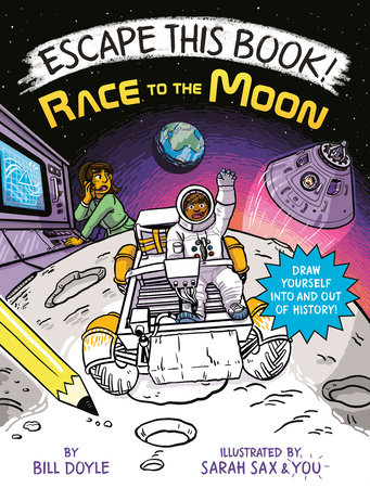 Escape This Book! Race to the Moon by Bill Doyle