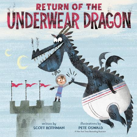 Return of the Underwear Dragon by Scott Rothman