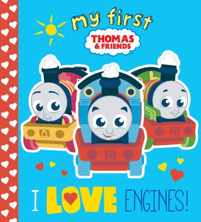 I Love Engines! (Thomas & Friends) by Random House