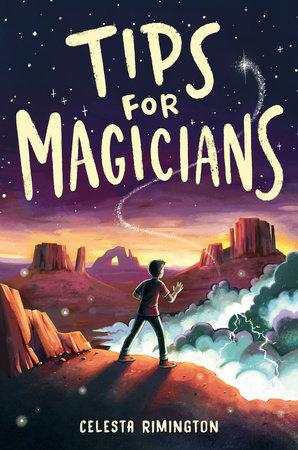 Tips for Magicians by Celesta Rimington