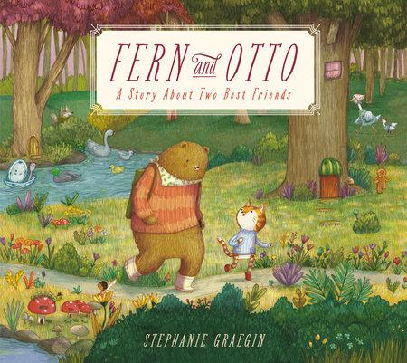 Fern and Otto by Stephanie Graegin