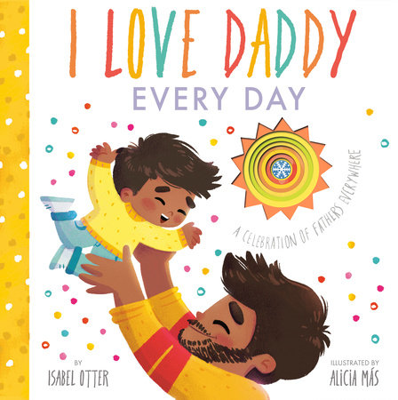 I Love Daddy Every Day by Isabel Otter