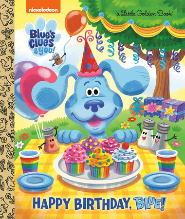 Happy Birthday, Blue! (Blue's Clues & You) by Megan Roth