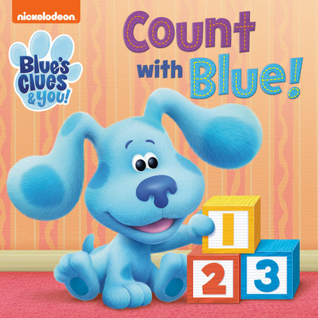 Count with Blue! (Blue's Clues & You) by Random House