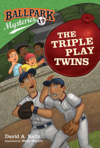 Ballpark Mysteries #17: The Triple Play Twins