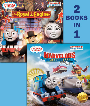 Marvelous Machinery/The Royal Engine (Thomas & Friends) by Christy Webster