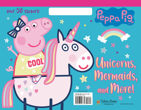 Unicorns, Mermaids, and More! (Peppa Pig) by Mary Man-Kong