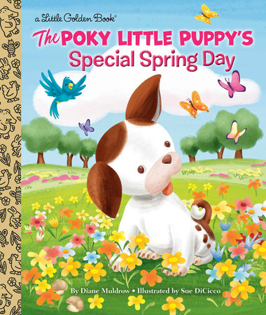 The Poky Little Puppy's Special Spring Day by Diane Muldrow