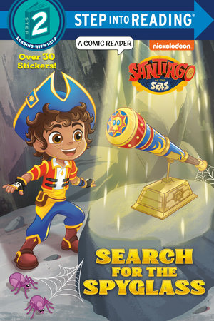 Search for the Spyglass! (Santiago of the Seas) by Melissa Lagonegro