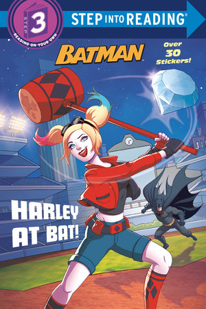 Harley at Bat! (DC Super Heroes: Batman) by Arie Kaplan