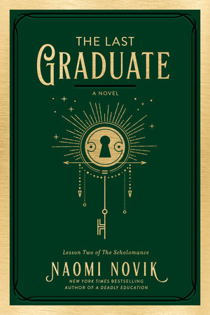 The Last Graduate by Naomi Novik